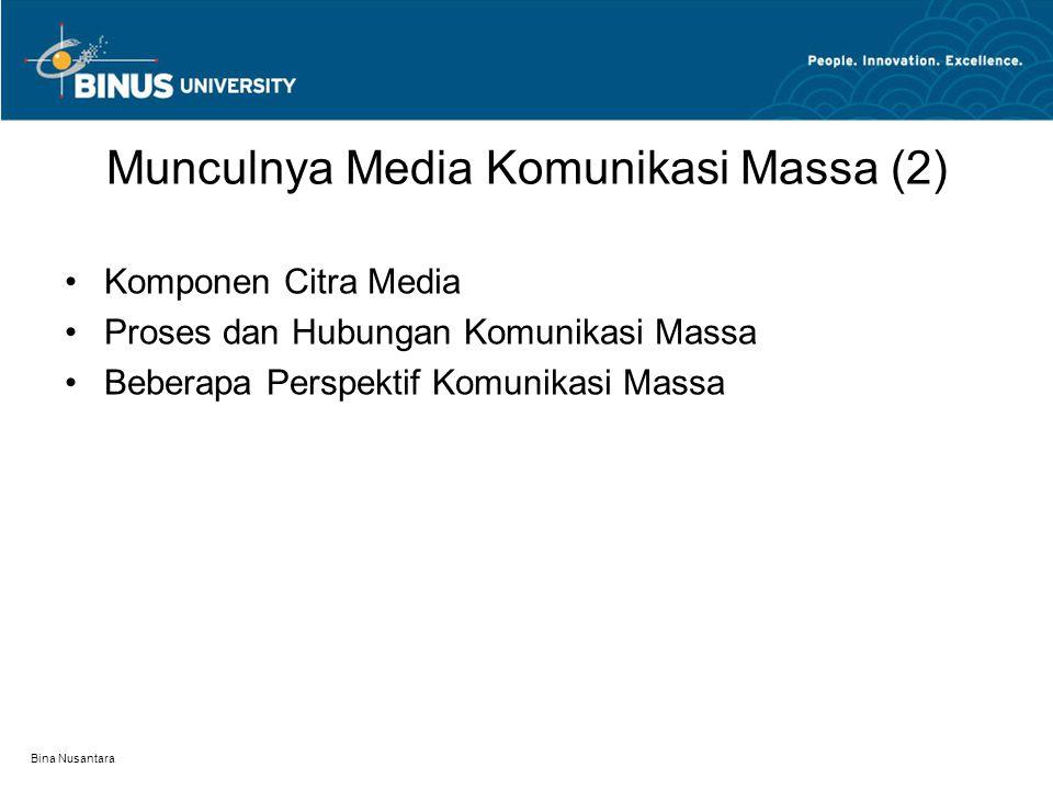Munculnya Media Komunikasi Massa (2)