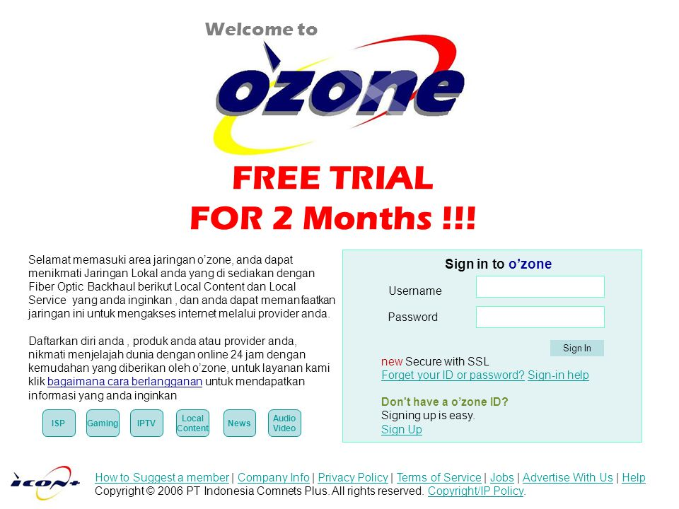 FREE TRIAL FOR 2 Months !!! Welcome to Sign in to o'zone
