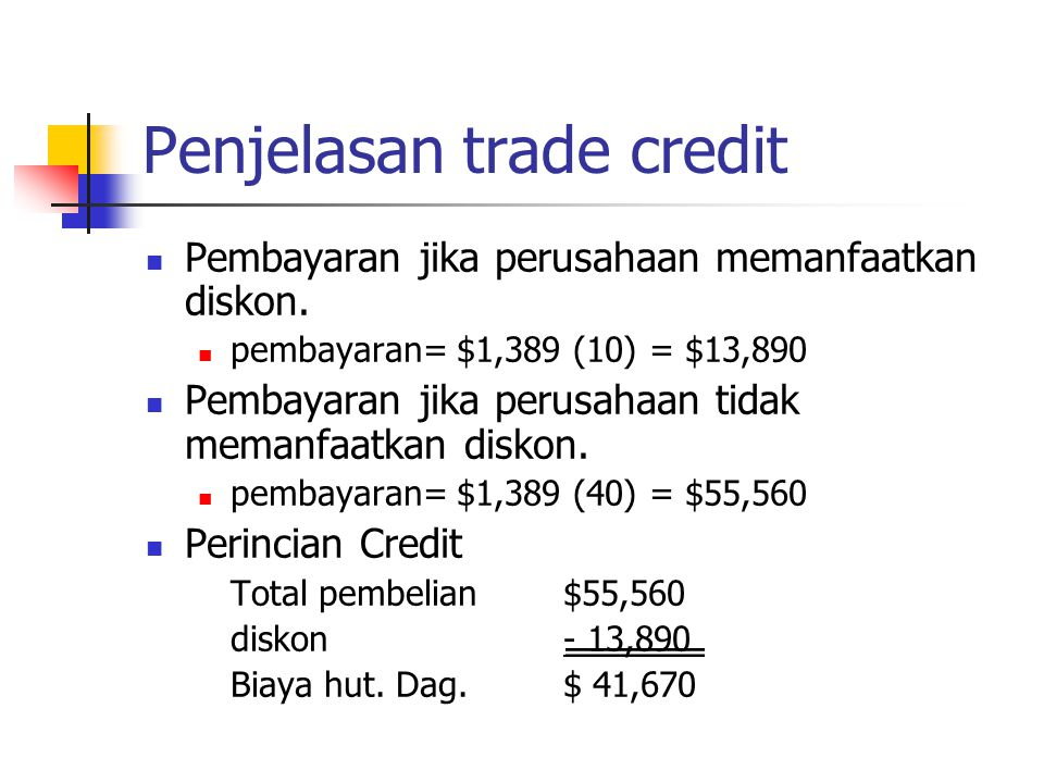 Penjelasan trade credit