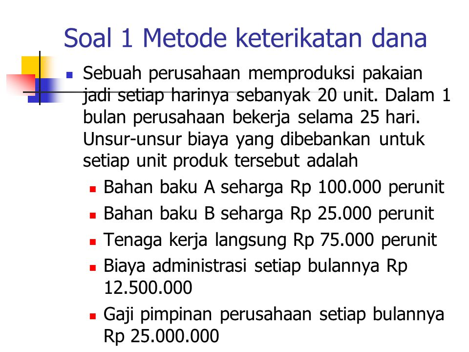 Soal 1 Metode keterikatan dana