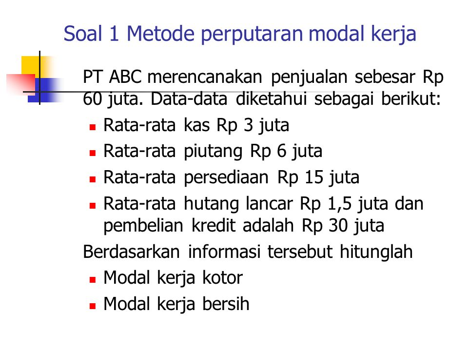 Soal 1 Metode perputaran modal kerja
