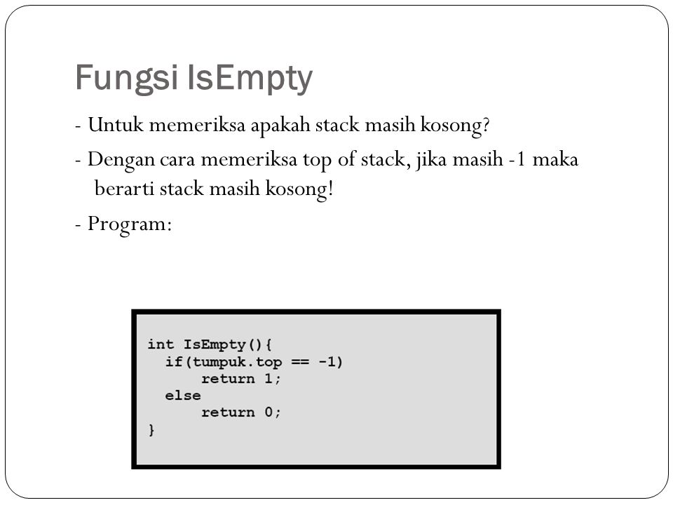 Fungsi IsEmpty