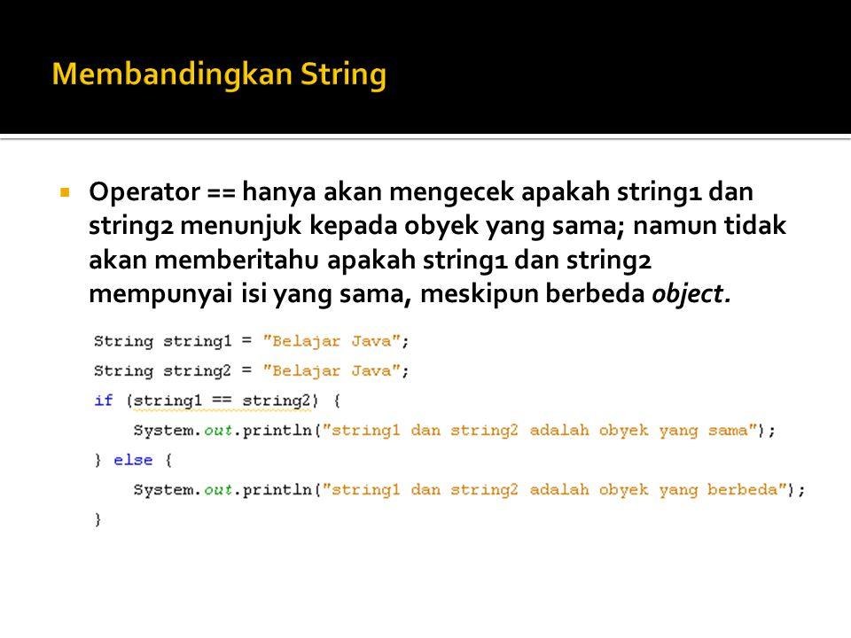 Membandingkan String