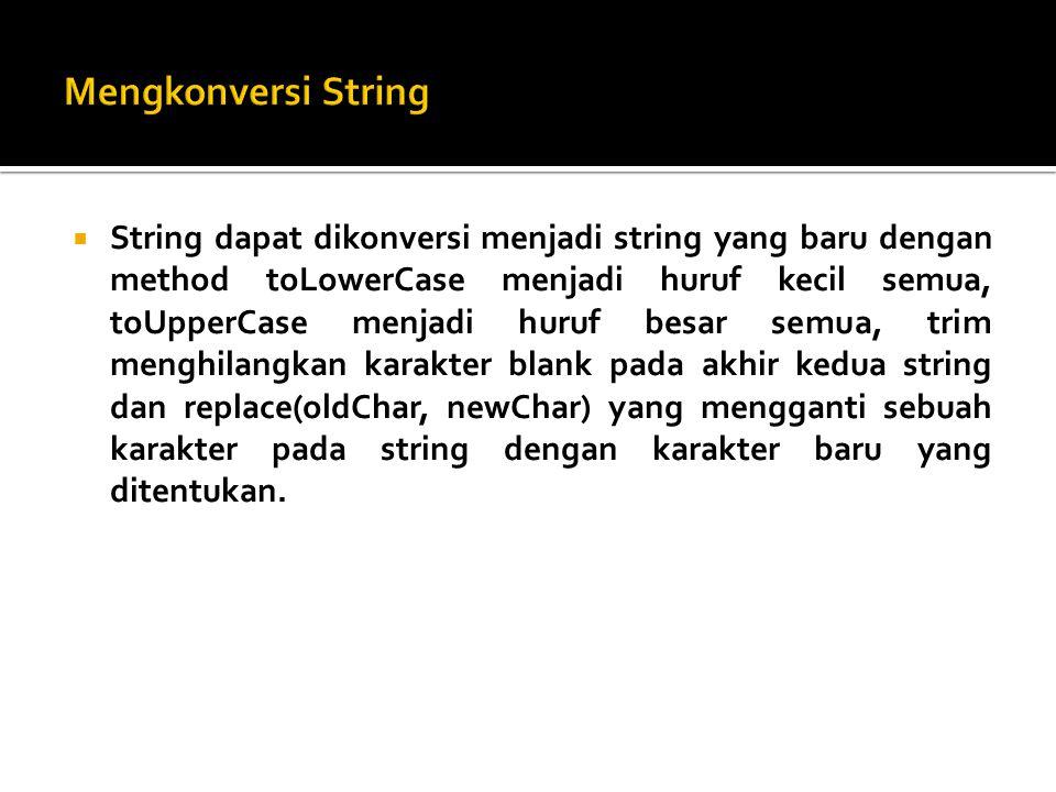 Mengkonversi String