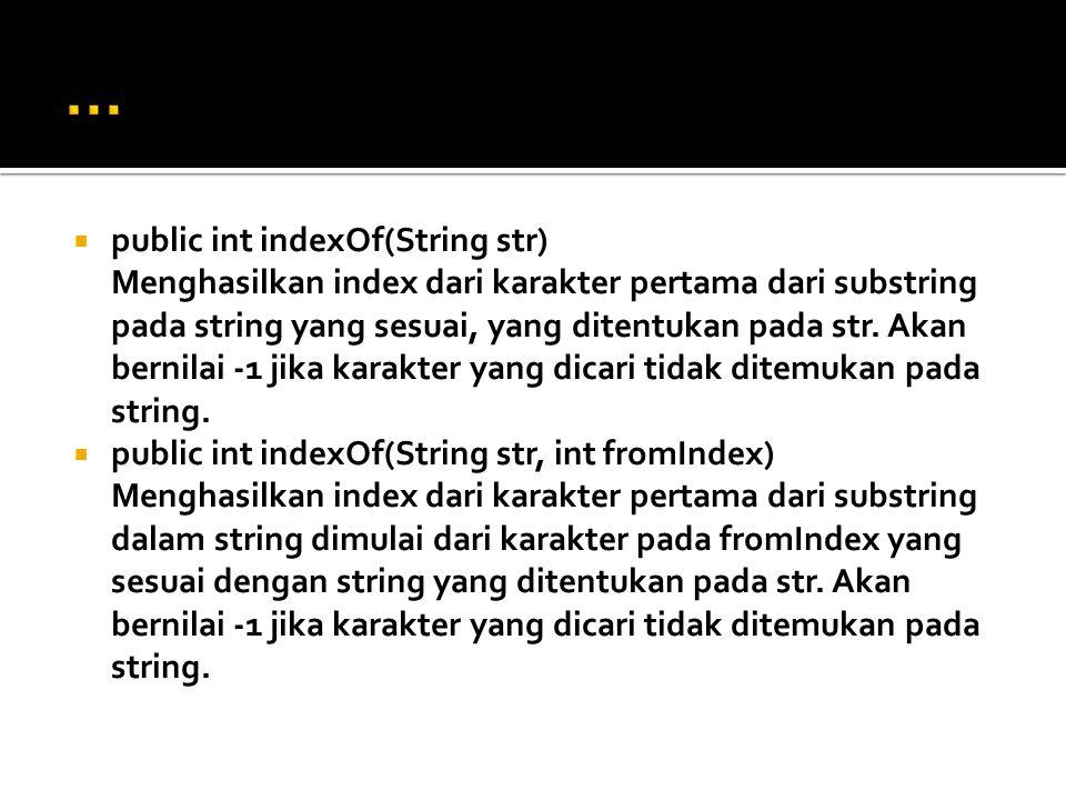 … public int indexOf(String str)