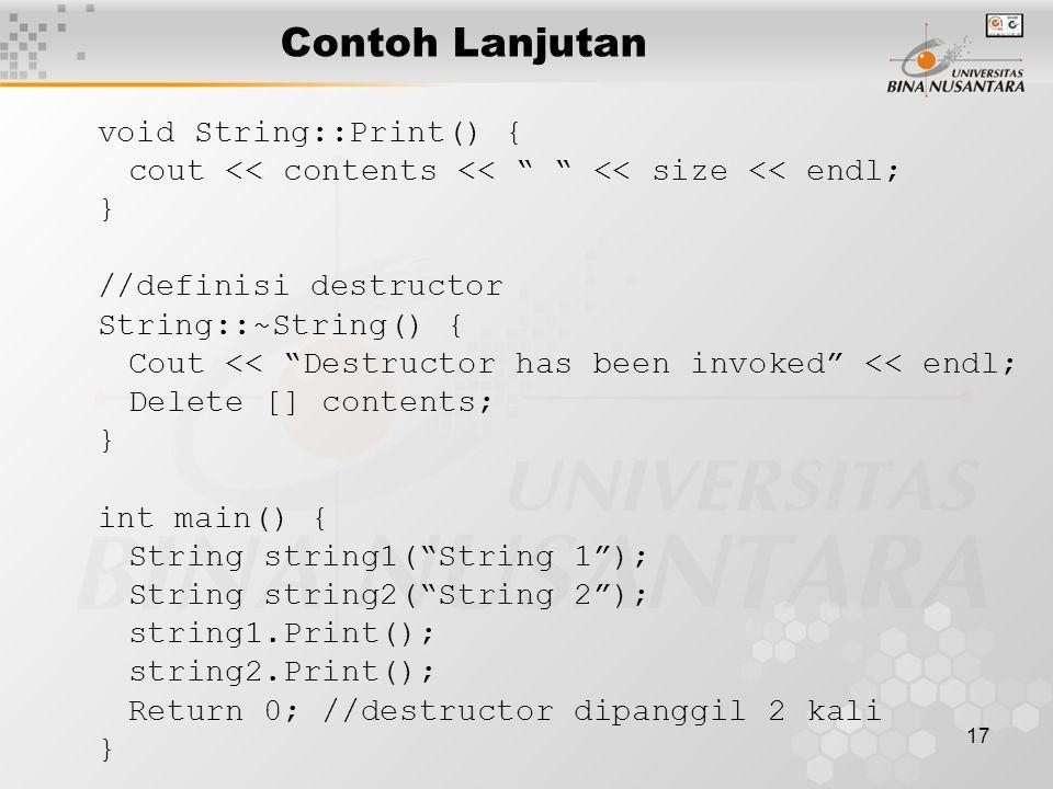Contoh Lanjutan void String::Print() {