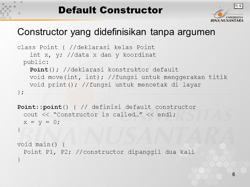 Constructor yang didefinisikan tanpa argumen