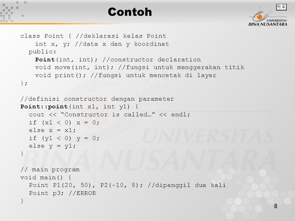 Contoh class Point { //deklarasi kelas Point