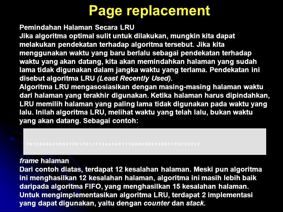 Page replacement Pemindahan Halaman Secara LRU