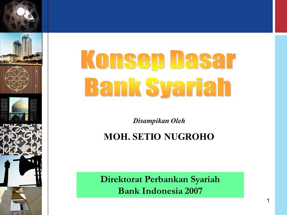 Direktorat Perbankan Syariah Bank Indonesia 2007