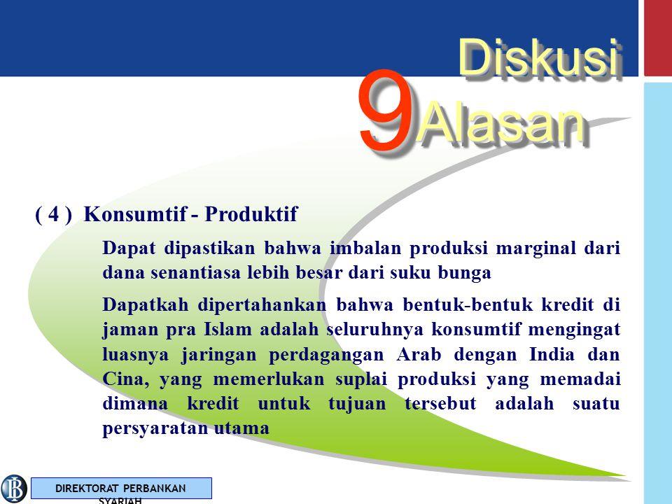 9 Alasan Diskusi ( 4 ) Konsumtif - Produktif