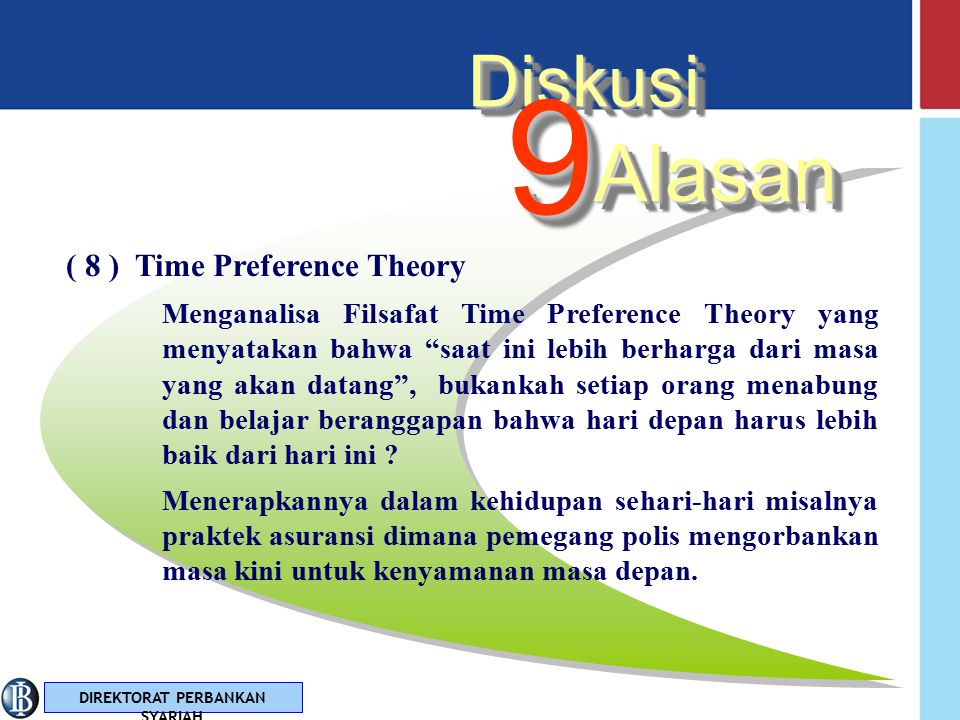 9 Alasan Diskusi ( 8 ) Time Preference Theory