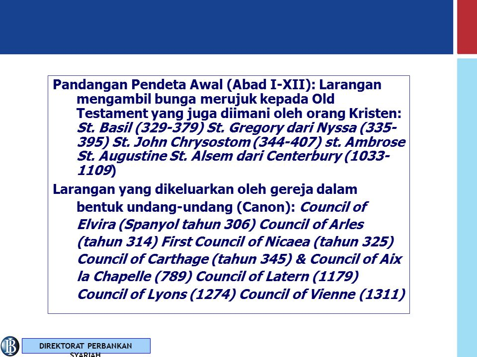 Pandangan Pendeta Awal (Abad I-XII): Larangan mengambil bunga merujuk kepada Old Testament yang juga diimani oleh orang Kristen: St. Basil (329-379) St. Gregory dari Nyssa (335-395) St. John Chrysostom (344-407) st. Ambrose St. Augustine St. Alsem dari Centerbury (1033-1109)
