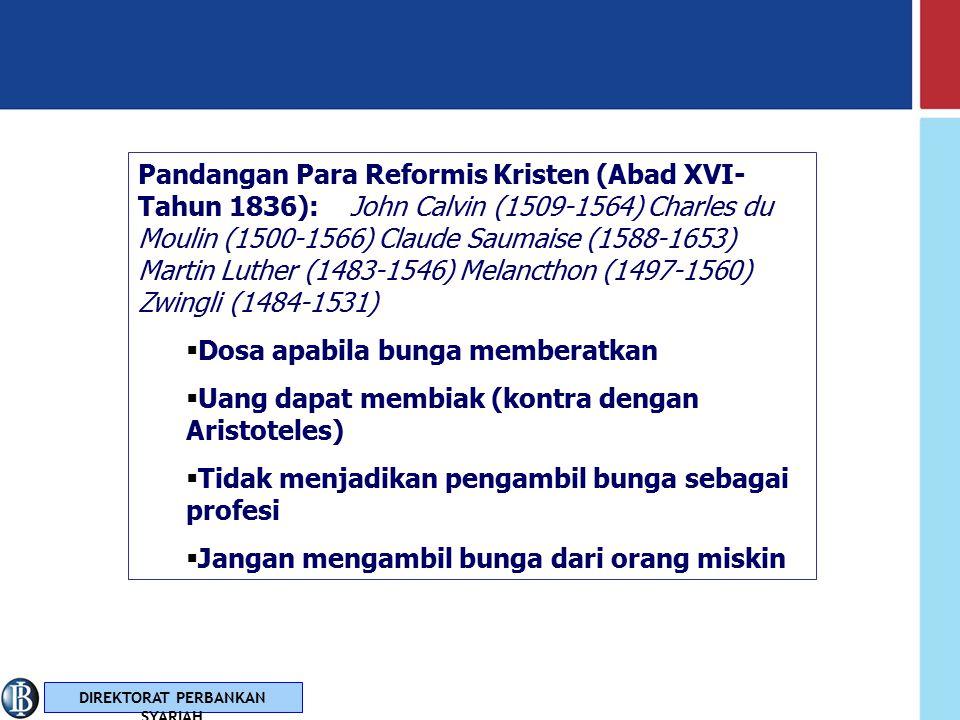 Pandangan Para Reformis Kristen (Abad XVI- Tahun 1836): John Calvin (1509-1564) Charles du Moulin (1500-1566) Claude Saumaise (1588-1653) Martin Luther (1483-1546) Melancthon (1497-1560) Zwingli (1484-1531)