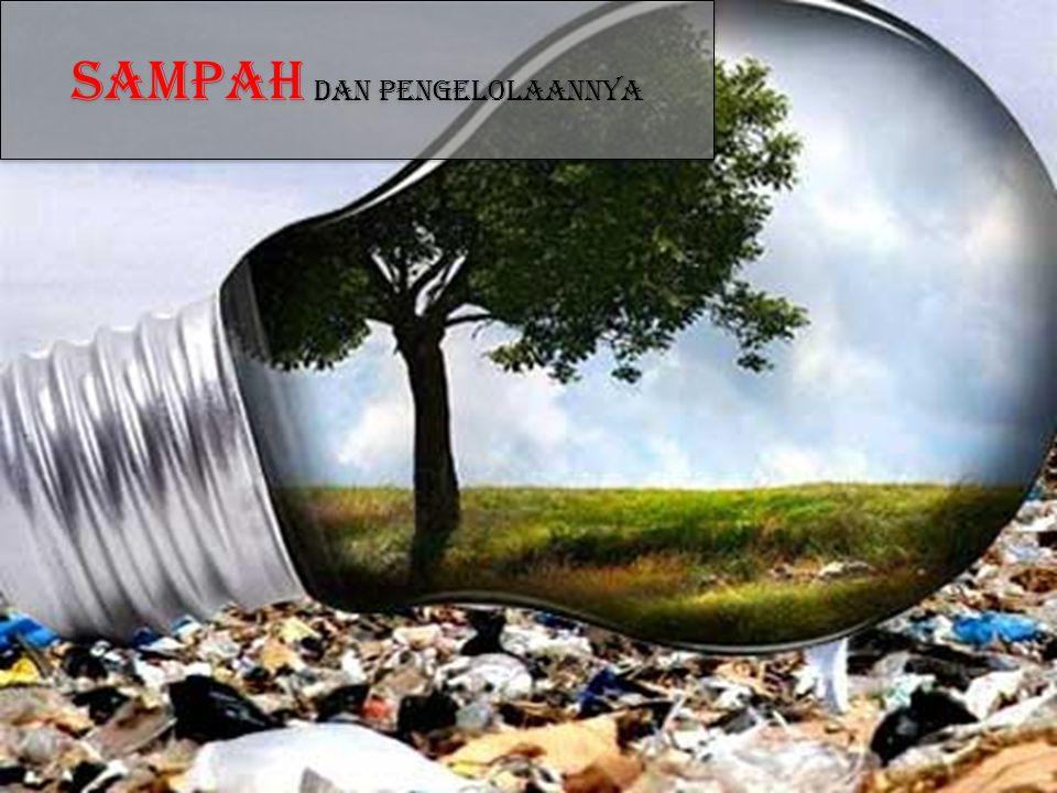Sampah dan pengelolaannya