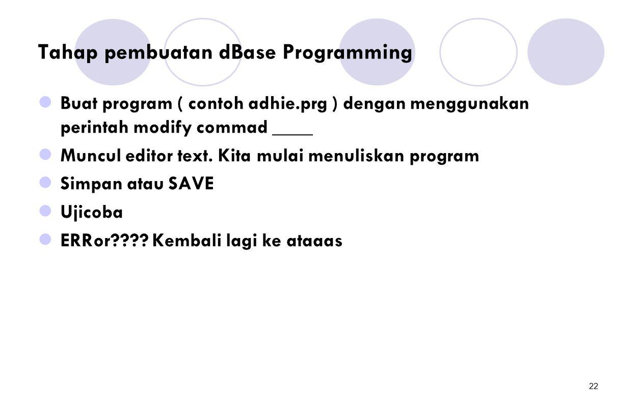 Tahap pembuatan dBase Programming