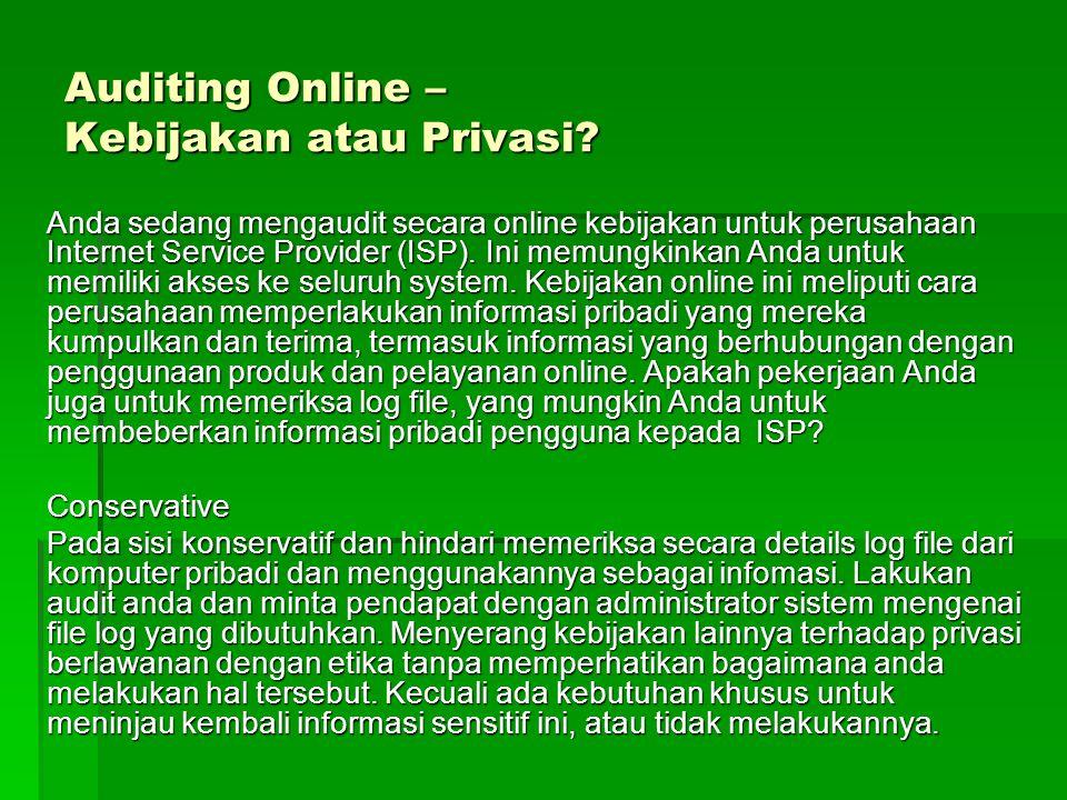 Auditing Online – Kebijakan atau Privasi