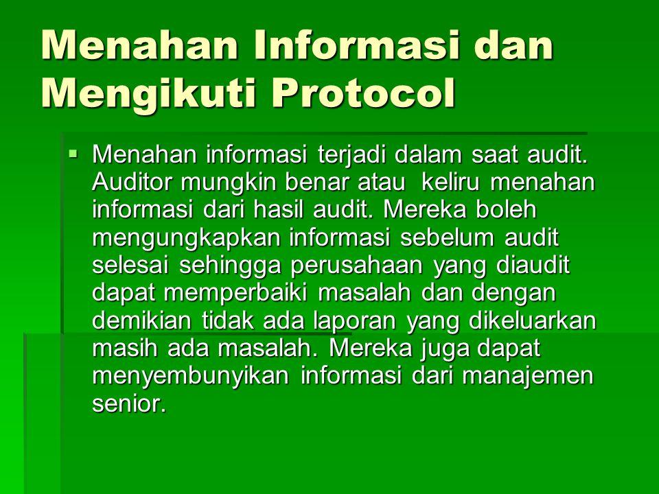 Menahan Informasi dan Mengikuti Protocol