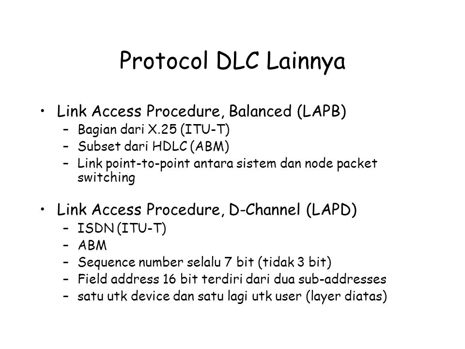 Protocol DLC Lainnya Link Access Procedure, Balanced (LAPB)