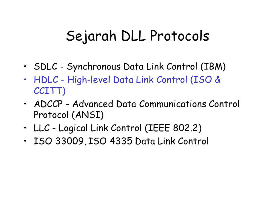 Sejarah DLL Protocols SDLC - Synchronous Data Link Control (IBM)