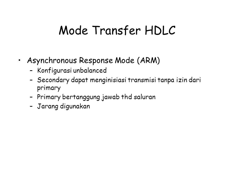 Mode Transfer HDLC Asynchronous Response Mode (ARM)