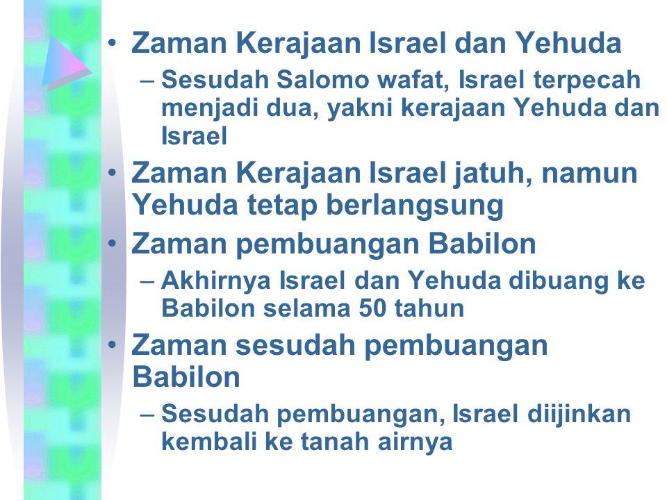 Zaman Kerajaan Israel dan Yehuda