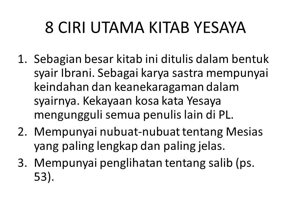 8 CIRI UTAMA KITAB YESAYA