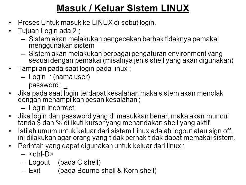 Masuk / Keluar Sistem LINUX