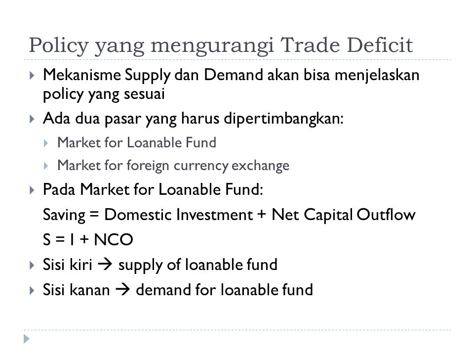 Policy yang mengurangi Trade Deficit