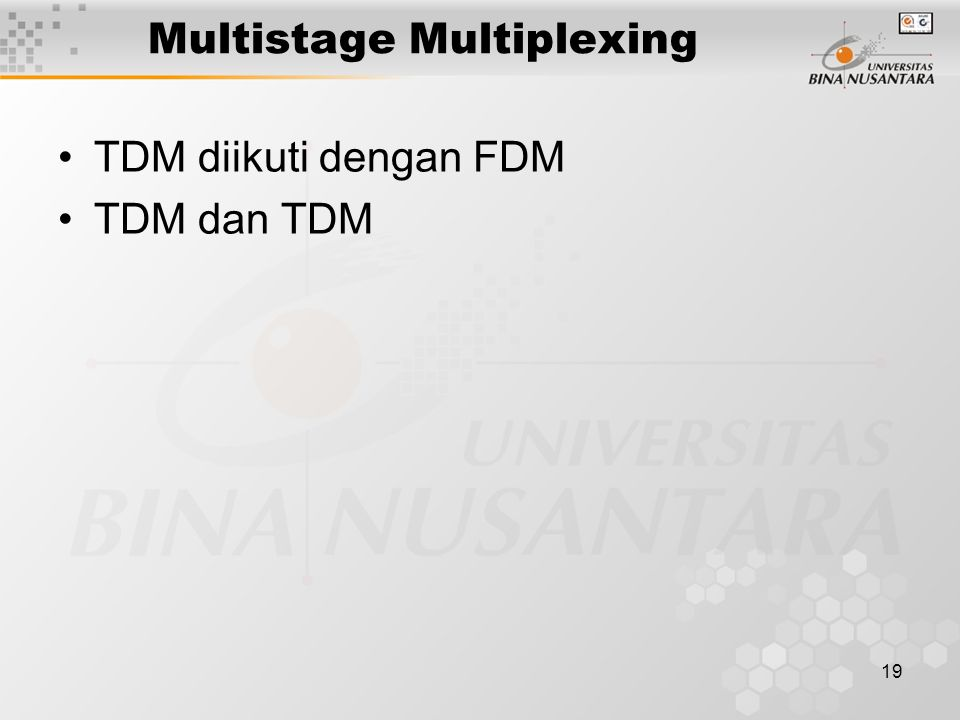 Multistage Multiplexing
