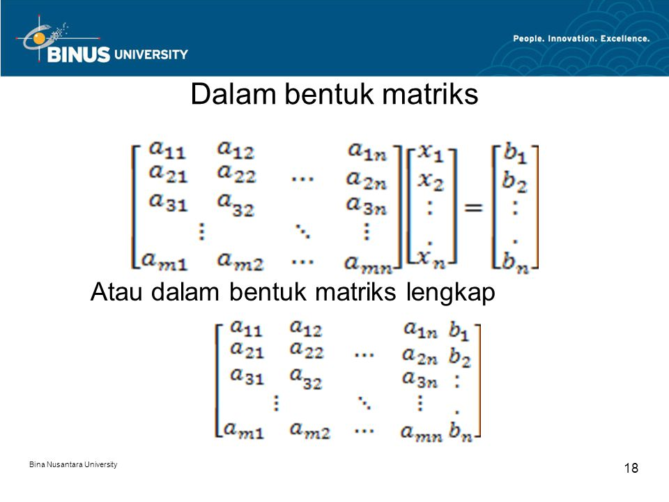 Dalam bentuk matriks Atau dalam bentuk matriks lengkap