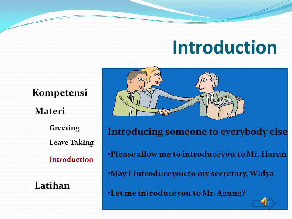 Introduction Kompetensi Materi Introducing someone to everybody else