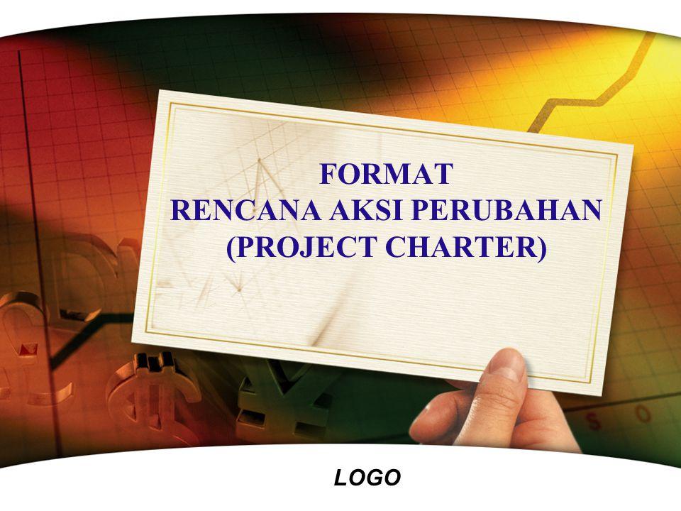FORMAT RENCANA AKSI PERUBAHAN (PROJECT CHARTER)