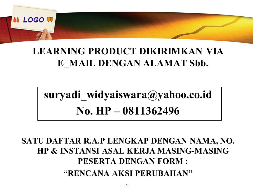 suryadi_widyaiswara@yahoo.co.id No. HP – 0811362496