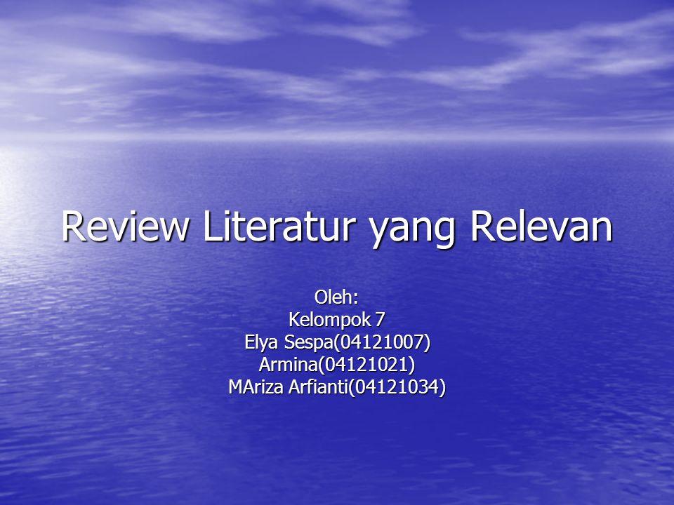 Review Literatur yang Relevan