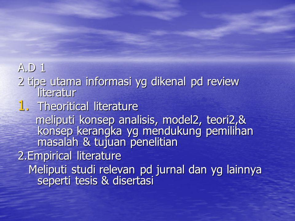 A.D 1 2 tipe utama informasi yg dikenal pd review literatur. Theoritical literature.