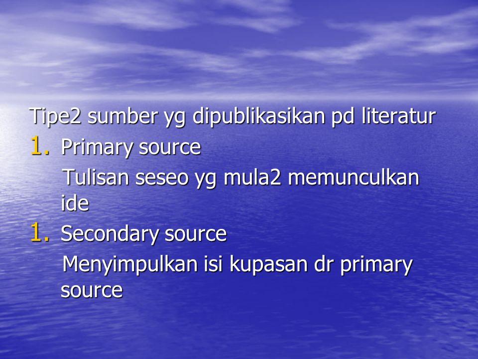 Tipe2 sumber yg dipublikasikan pd literatur