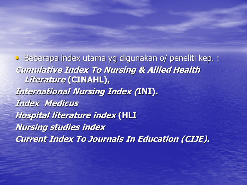 Beberapa index utama yg digunakan o/ peneliti kep. :