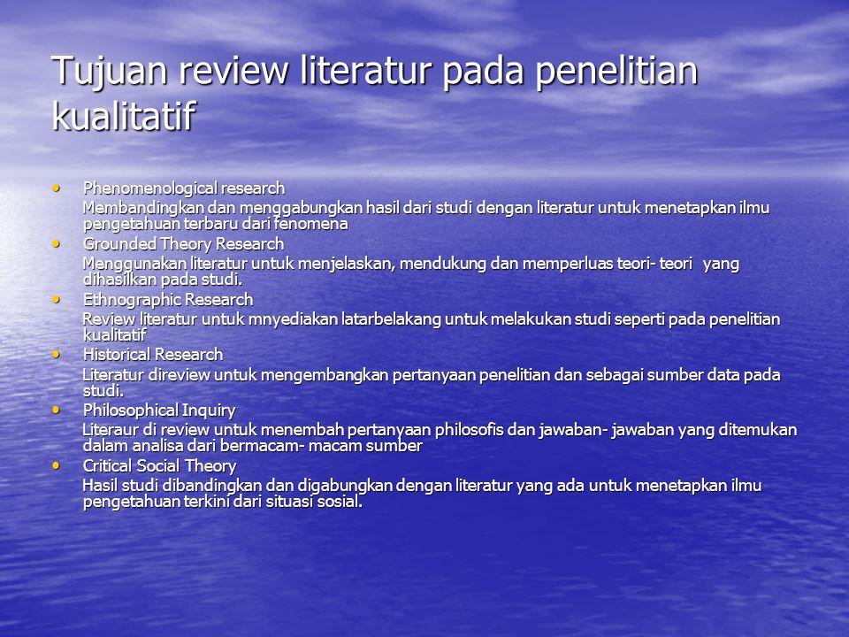 Tujuan review literatur pada penelitian kualitatif