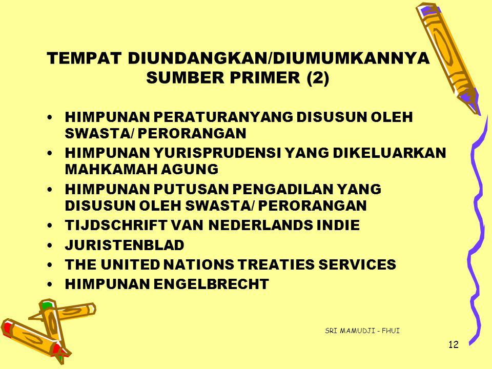 TEMPAT DIUNDANGKAN/DIUMUMKANNYA SUMBER PRIMER (2)