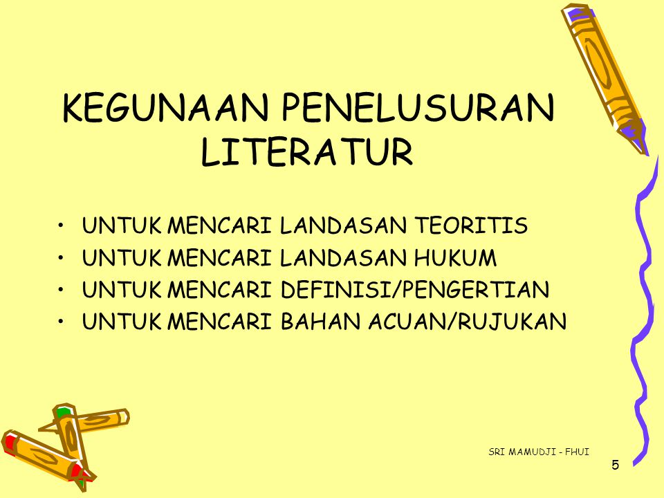 KEGUNAAN PENELUSURAN LITERATUR