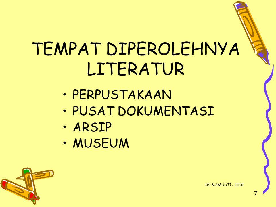 TEMPAT DIPEROLEHNYA LITERATUR