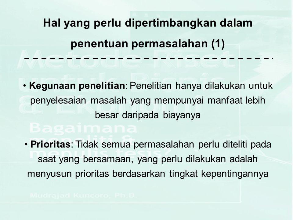Hal yang perlu dipertimbangkan dalam penentuan permasalahan (1)