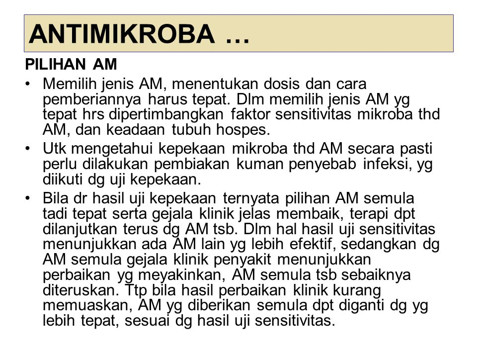 ANTIMIKROBA … PILIHAN AM