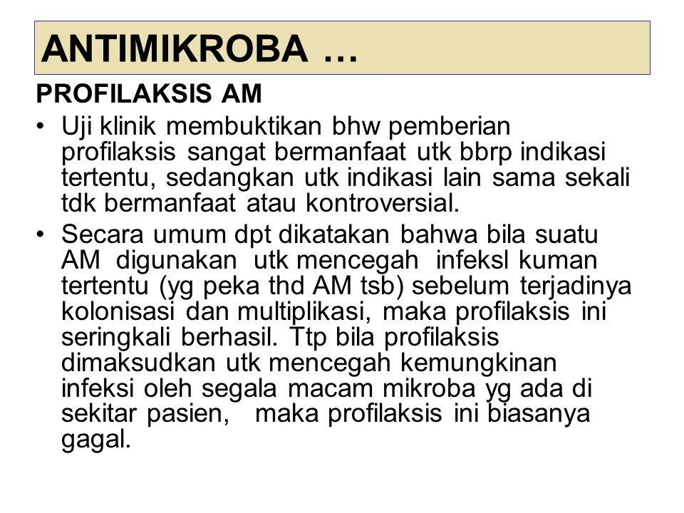 ANTIMIKROBA … PROFILAKSIS AM