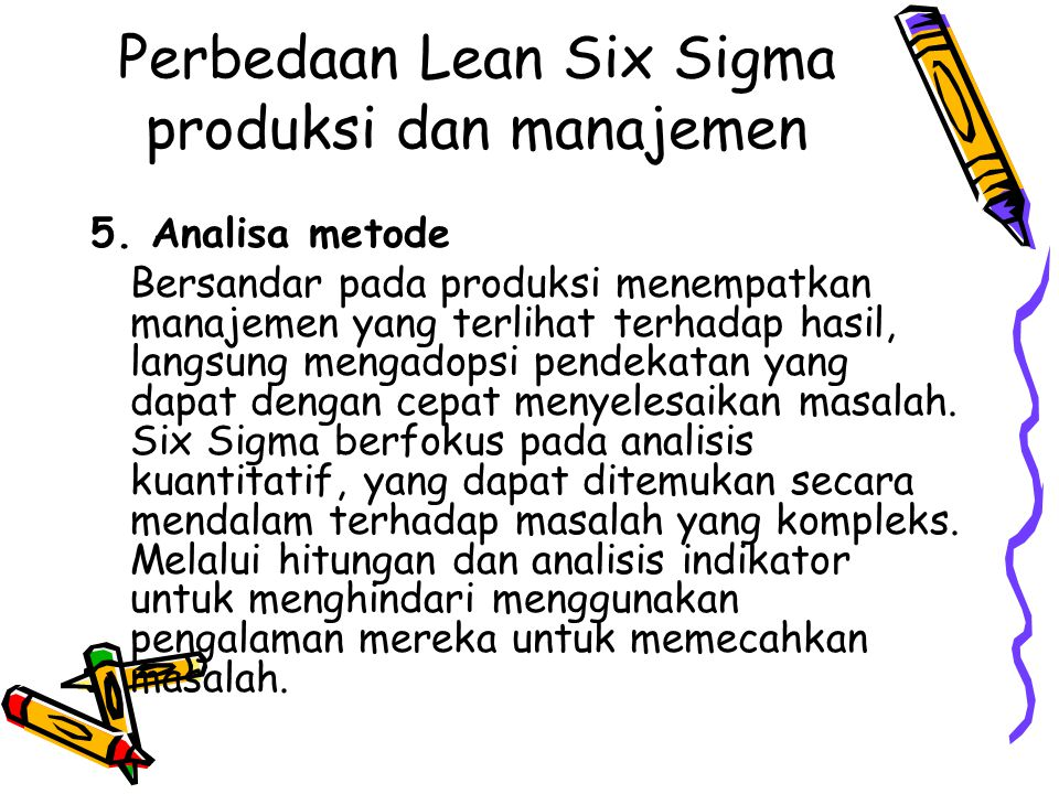 Perbedaan Lean Six Sigma produksi dan manajemen