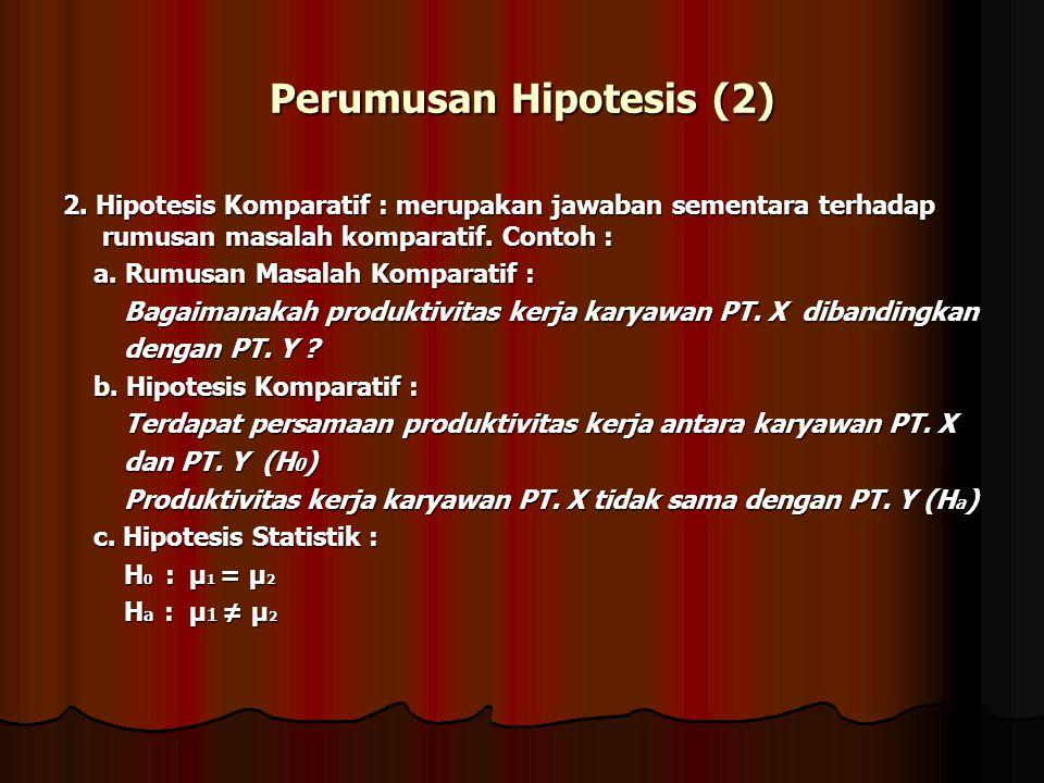 Perumusan Hipotesis (2)