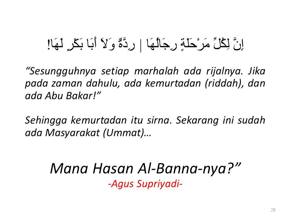 Mana Hasan Al-Banna-nya