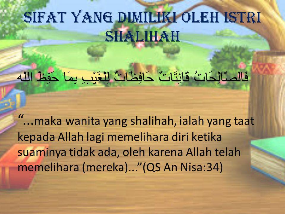 Sifat yang dimiliki oleh istri shalihah