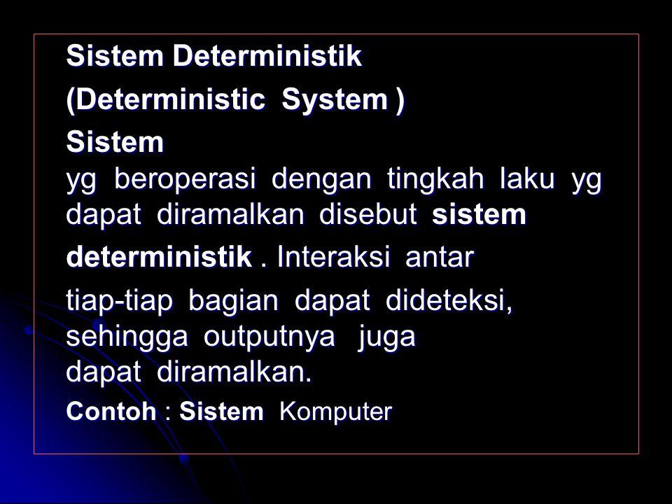 (Deterministic System )